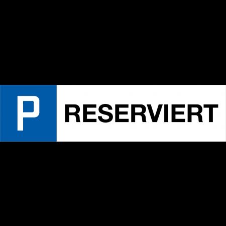 Parkplatzschild RESERVIERT