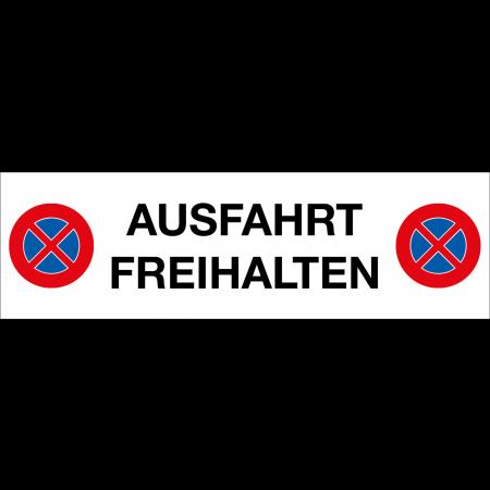 Halteverbot AUSFAHRT FREIHALTEN