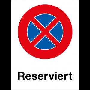 Verbotsschild Parkverbot RESERVIERT, Hochformat
